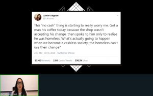 Screen shot of virtual presentation on technology by Ximena Cordon. Image includes 4 October 2020 tweet by @Caitzooo on cashless society and its negative impact to the homeless.