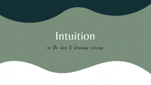 """Title slide from talk given by Keisha Frazier. Slide says """"Intuition as the key to business success"""""""
